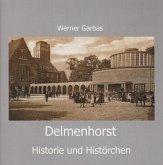 Delmenhorst - Historie und Histörchen