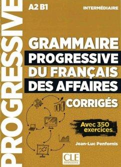 Grammaire progressive du français des affaires - Niveau intermédiaire. Lösungsheft