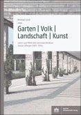 Garten - Volk - Landschaft - Kunst