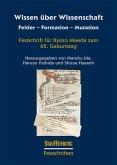 Wissen über Wissenschaft. Felder - Formation - Mutation