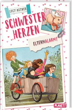 Elternalarm! / Schwesterherzen Bd.4 - Astner, Lucy
