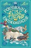 Der Polarbären-Entdeckerclub 1 - Reise ins Eisland