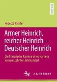 Armer Heinrich, reicher Heinrich - Deutscher Heinrich