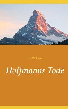 Hoffmanns Tode (eBook, ePUB)