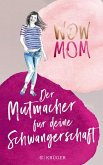 WOW MOM (eBook, ePUB)