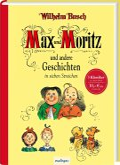 Max und Moritz und andere Geschichten in sieben Streichen