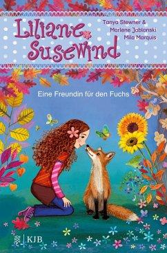 Liliane Susewind - Eine Freundin für den Fuchs (eBook, ePUB) - Jablonski, Marlene; Stewner, Tanya