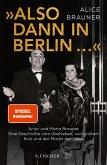 »Also dann in Berlin ...« (eBook, ePUB)