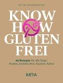 Know-how glutenfrei