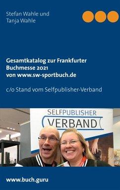 Gesamtkatalog zur Frankfurter Buchmesse 2021 von www.sw-sportbuch.de