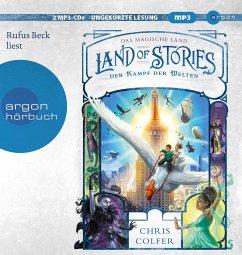 Land of Stories: Das magische Land 6 - Der Kampf der Welten - Colfer, Chris