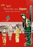 Berichte aus Japan 3