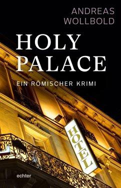 Holy Palace - Wollbold, Andreas