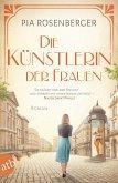 Die Künstlerin der Frauen / Mutige Frauen zwischen Kunst und Liebe Bd.20 (eBook, ePUB)