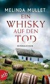 Ein Whisky auf den Tod / Abigail Logan ermittelt Bd.4 (eBook, ePUB)