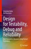 Design for Testability, Debug and Reliability (eBook, PDF)