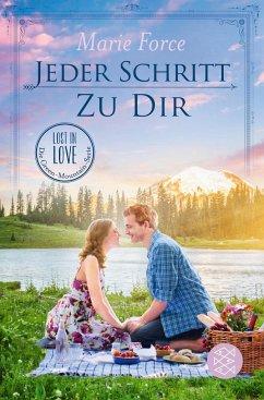 Jeder Schritt zu dir / Lost in Love - Die Green-Mountain-Serie Bd.12 - Force, Marie