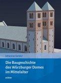 Die Baugeschichte des Würzburger Doms im Mittelalter