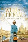 Wege des Schicksals / Senfblütensaga Bd.2