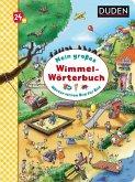 Duden 24+: Mein großes Wimmel-Wörterbuch