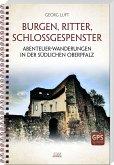 Burgen, Ritter, Schlossgespenster