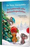 Der kleine Siebenschläfer: Ein Lichterwald voller Weihnachtsgeschichten