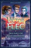 Victor Flec - Jagd durch die Stadt der Geister