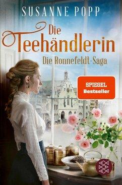 Die Teehändlerin / Die Ronnefeldt-Saga Bd.1 - Popp, Susanne