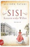 Sisi - Kaiserin wider Willen (eBook, ePUB)
