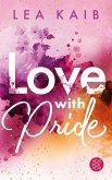 Love with Pride (eBook, ePUB)