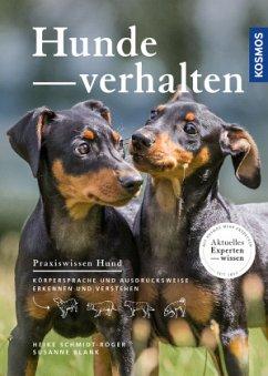 Hundeverhalten (Restauflage) - Schmidt-Röger, Heike;Blank, Susanne