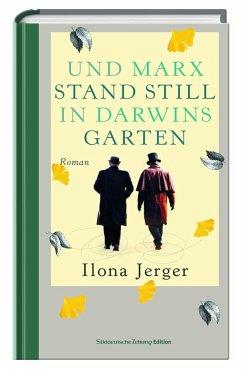 Und Marx stand still in Darwins Garten (Restauflage) - Jerger, Ilona