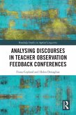 Analysing Discourses in Teacher Observation Feedback Conferences (eBook, PDF)