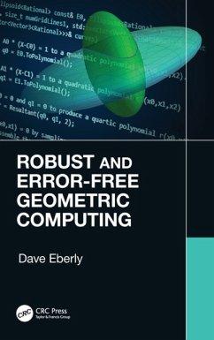 Robust and Error-Free Geometric Computing - Eberly, Dave