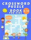 Crosswords Puzzle Book for Kids 8-12: Puzzles Book for Children - Word Search Educational Book for Kids - Find a Word Activity Book - Vocabulary Learn