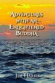Adventures with an Enlightened Buddha (eBook, ePUB)