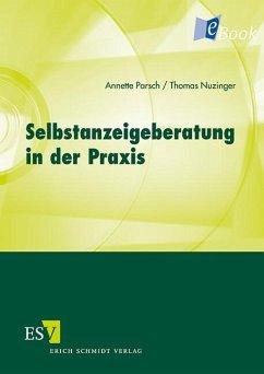 Selbstanzeigeberatung in der Praxis (eBook, PDF) - Nuzinger, Thomas; Parsch, Annette