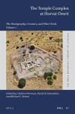 The Temple Complex at Horvat Omrit: Volume 2: The Stratigraphy, Ceramics, and Other Finds