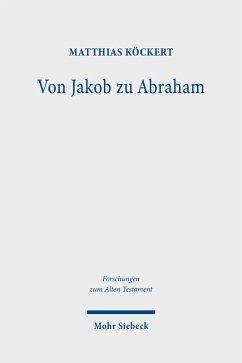 Von Jakob zu Abraham (eBook, PDF) - Köckert, Matthias