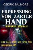 Ein Fall für Sid und Sue Harrison #5: Erpressung von zarter Hand (eBook, ePUB)