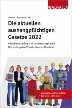 Die aktuellen aushangpflichtigen Gesetze 2022 - Walhalla Fachredaktion