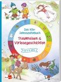 Das Kita-Jahreszeitenbuch: Traumreisen & Vorlesegeschichten