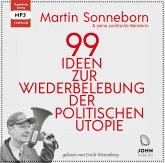 99 Ideen zur Wiederbelebung der politischen Utopie: Das kommunistische Manifest, Audio-CD