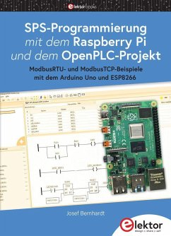 SPS-Programmierung mit dem Raspberry Pi und dem OpenPLC-Projekt - Bernhardt, Josef