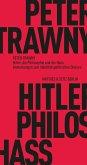 Hitler, die Philosophie und der Hass