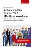 Aushangpflichtige Gesetze 2022 Öffentliche Verwaltung