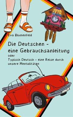 Die Deutschen - eine Gebrauchsanleitung