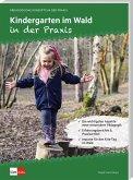Kindergarten im Wald in der Praxis