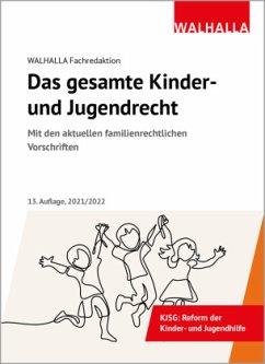 Das gesamte Kinder- und Jugendrecht - Walhalla Fachredaktion