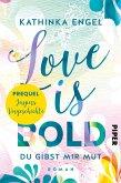 Prequel zu Love is Bold (eBook, ePUB)